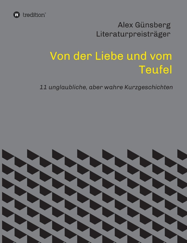 Alex Günsberg Von der Liebe und vom Teufel das grosse buch vom wiener heurigen