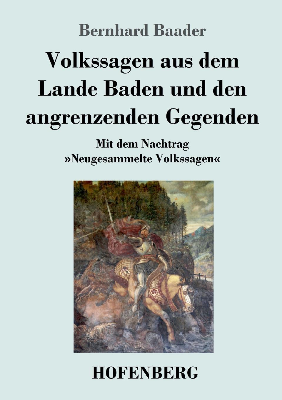 Bernhard Baader Volkssagen aus dem Lande Baden und den angrenzenden Gegenden цена и фото