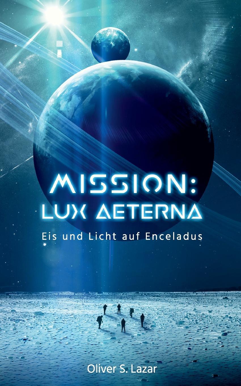 цена Oliver S. Lazar Mission. Lux Aeterna онлайн в 2017 году