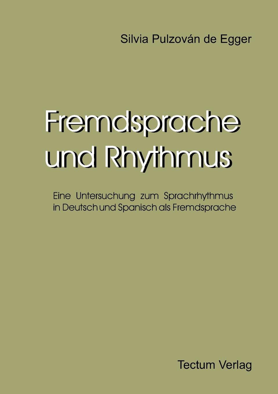 Silvia Pulzován de Egger Fremdsprache und Rhythmus