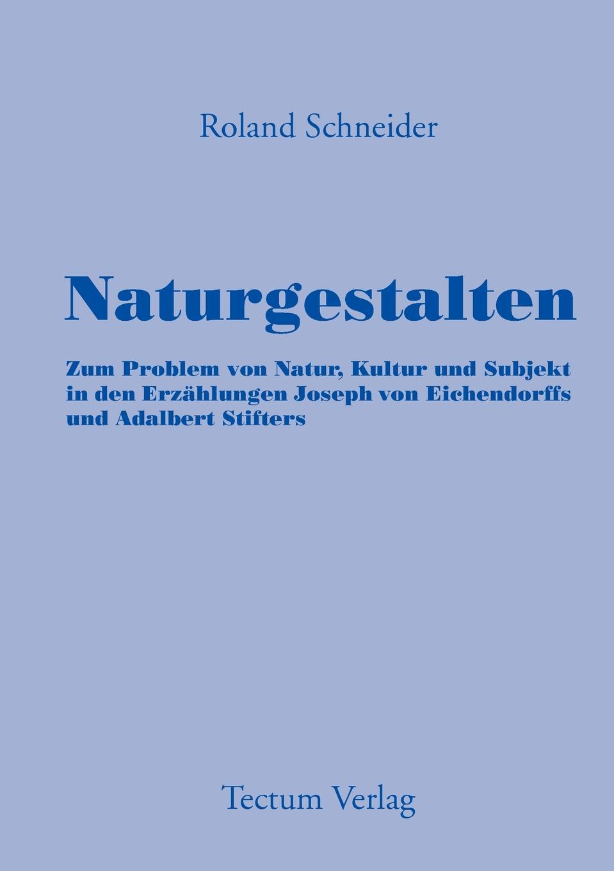 Roland Schneider Naturgestalten roland schneider naturgestalten