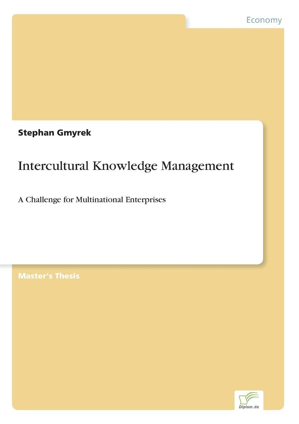 Stephan Gmyrek Intercultural Knowledge Management knowledge and innovation dilemmas