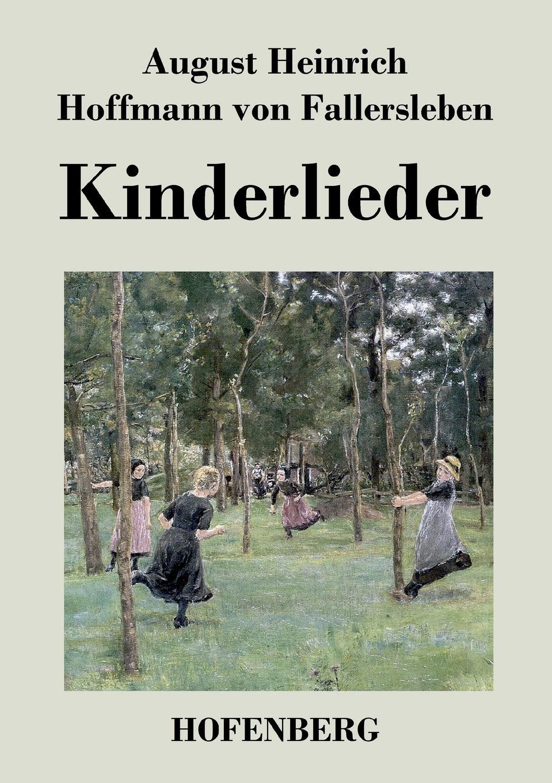 August H. von Fallersleben Kinderlieder