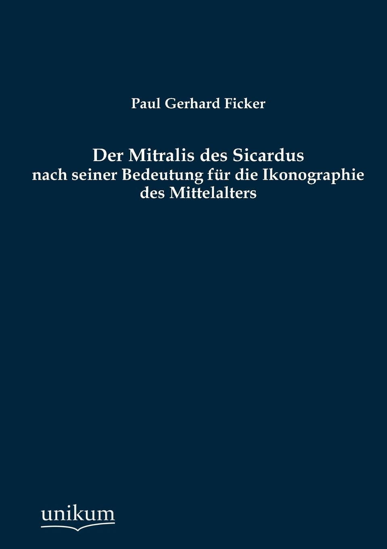 лучшая цена Paul Gerhard Ficker Der Mitralis des Sicardus