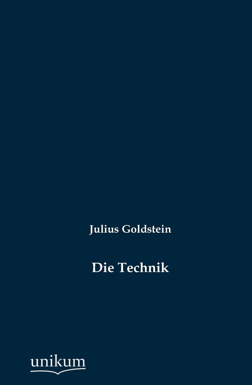 Julius Goldstein Die Technik spl technik машинка