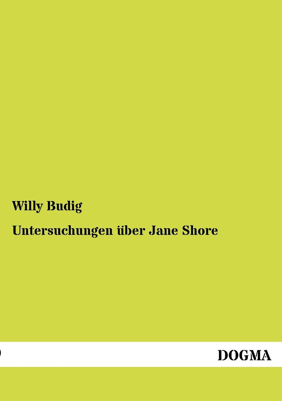Willy Budig Untersuchungen uber Jane Shore футболка up shore