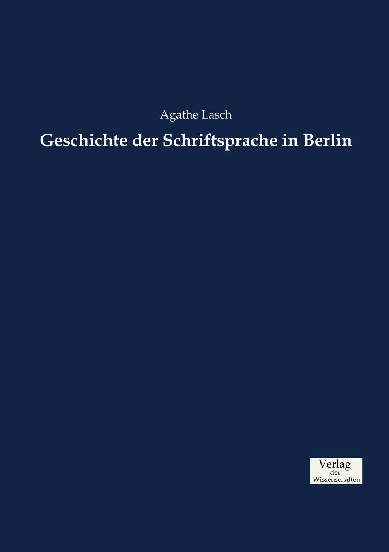 Geschichte der Schriftsprache in Berlin