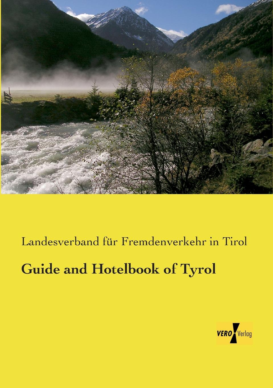 Guide and Hotelbook of Tyrol