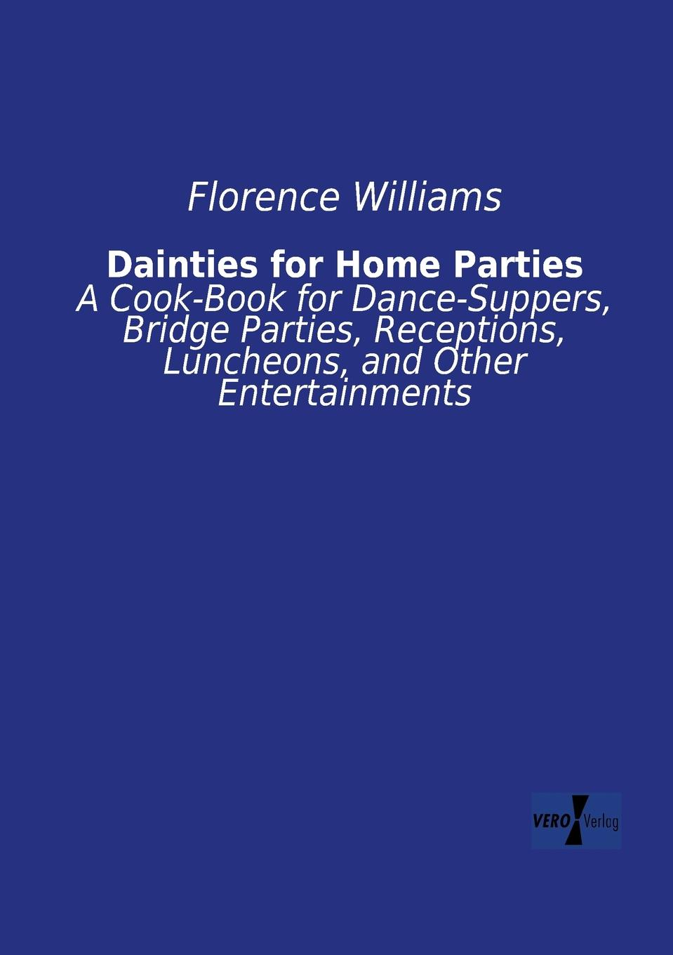 цена на Florence Williams Dainties for Home Parties
