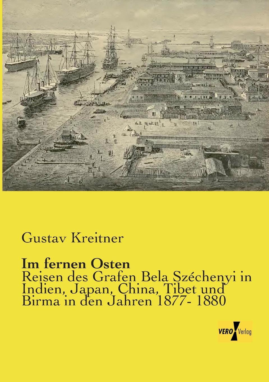 Gustav Kreitner Im Fernen Osten
