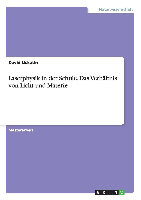 цена David Liskatin Laserphysik in der Schule. Das Verhaltnis von Licht und Materie онлайн в 2017 году