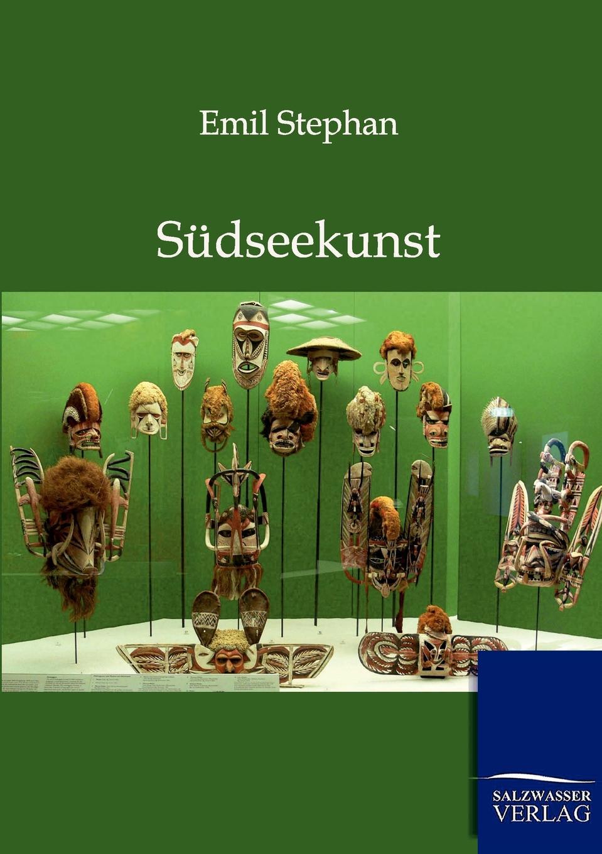 Emil Stephan Sudseekunst stephan krahe die mondmarchen