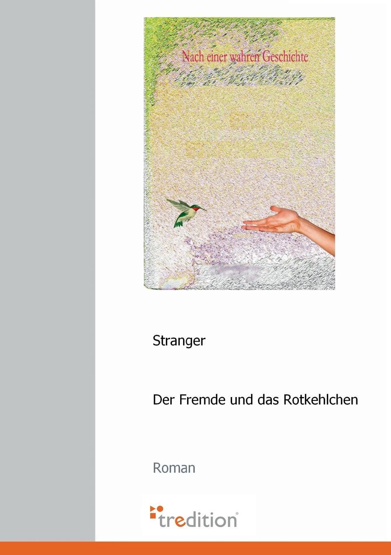 Autor Stranger Der Fremde Und Das Rotkehlchen