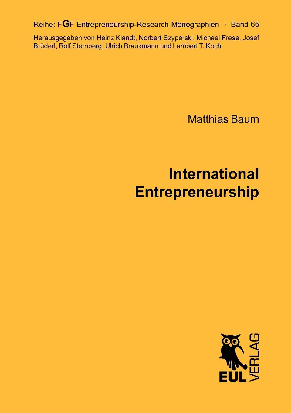 Matthias Baum International Entrepreneurship maria joao camelo de barros the role of local municipalities in the promotion of the internationalization of firms
