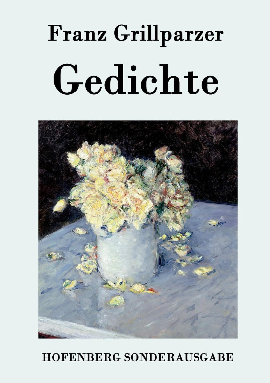 Franz Grillparzer Gedichte