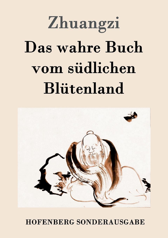 Zhuangzi Das wahre Buch vom sudlichen Blutenland das grosse buch vom wiener heurigen