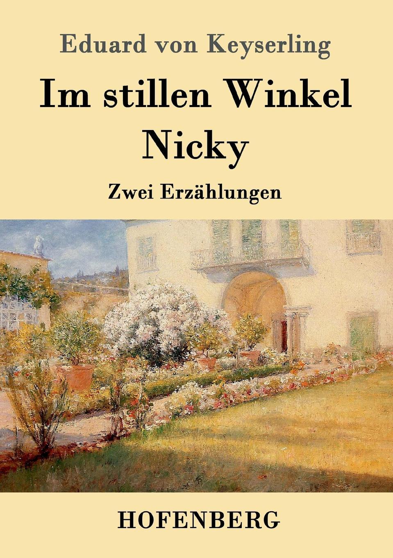 Eduard von Keyserling Im stillen Winkel / Nicky carl eduard meinicke die inseln des stillen ozeans