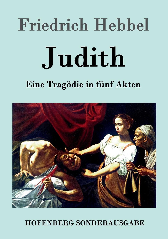 Friedrich Hebbel Judith цена