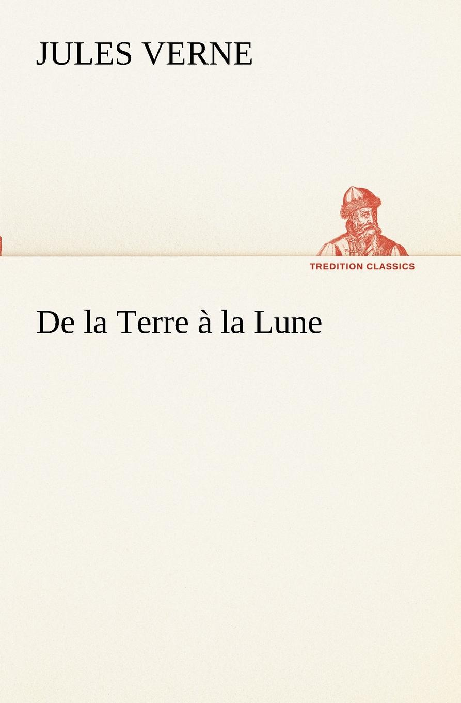 Jules Verne De la Terre a la Lune андрей курпатов наука о сексе универсальные правила часть 1