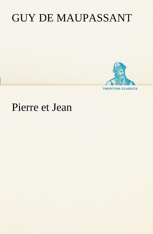 цена на Guy de Maupassant Pierre et Jean