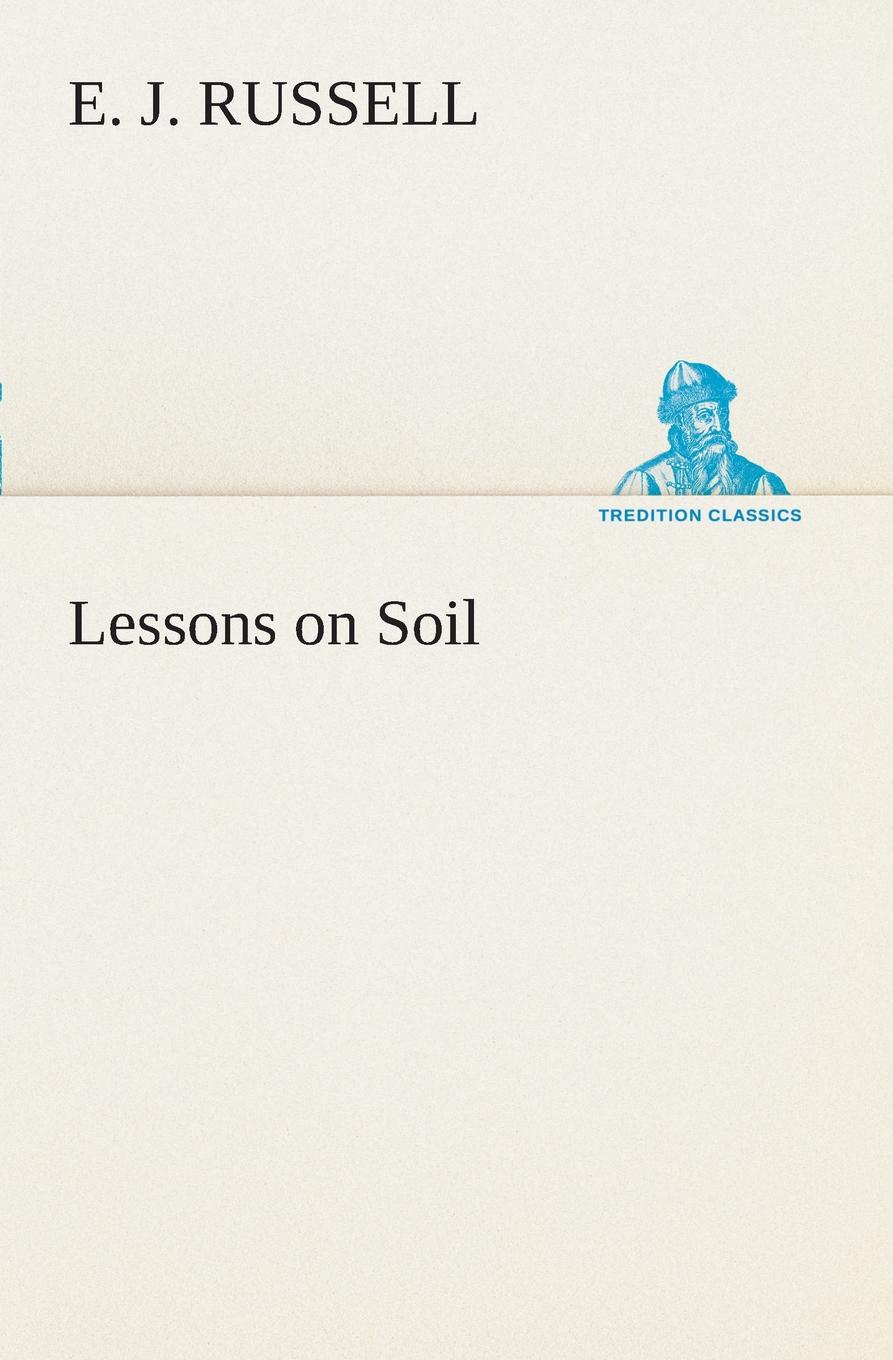 E. J. Russell Lessons on Soil burton frederick russell the mission of poubalov
