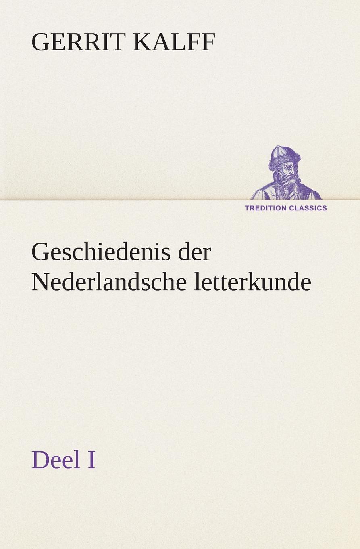 Gerrit Kalff Geschiedenis der Nederlandsche letterkunde, Deel I adriaan loosjes lauwerkroon voor de nederlandsche zeehelden bij hunne betoonde moed en dapperheld in den zeeslag voor algiers den alften van oogstmaand 1816