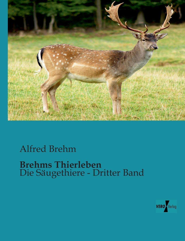 Alfred Edmund 1829-1884 Brehm Brehms Thierleben федеральные округа россии региональная экономика