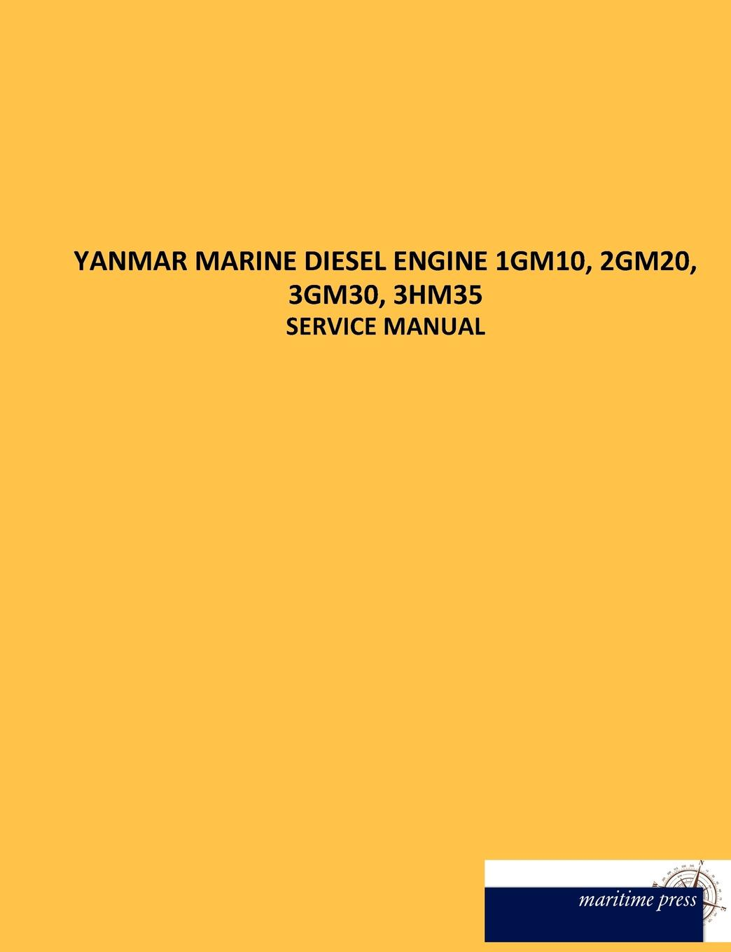 N. N. YANMAR MARINE DIESEL ENGINE 1GM10, 2GM20, 3GM30, 3HM35 thor fossen i handbook of marine craft hydrodynamics and motion control