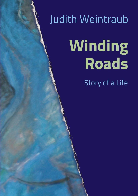 Judith Weintraub Winding Roads back roads spain