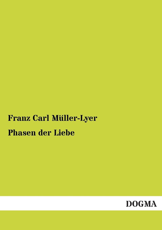 Franz Carl Muller-Lyer Phasen Der Liebe jürgen wagner initiation und liebe in zaubermarchen