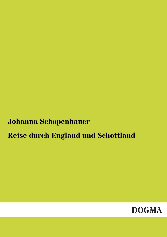 Johanna Schopenhauer Reise Durch England Und Schottland thomas whittaker schopenhauer