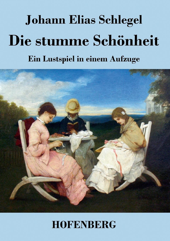 Johann Elias Schlegel Die stumme Schonheit nicole schlegel neue anforderungen an die qualifikation von aufsichtsratsmitgliedern