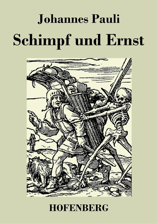 цена на Johannes Pauli Schimpf und Ernst