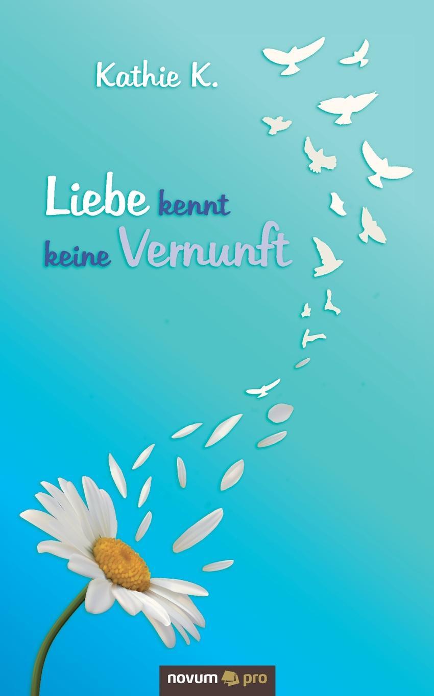 Kathie K. Liebe kennt keine Vernunft kathie denosky baby at his convenience