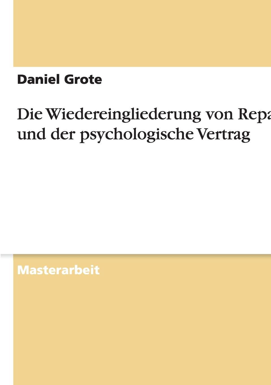 Die Wiedereingliederung von Repatriates und der psychologische Vertrag Masterarbeit aus dem Jahr 2015 im Fachbereich BWL Personal...