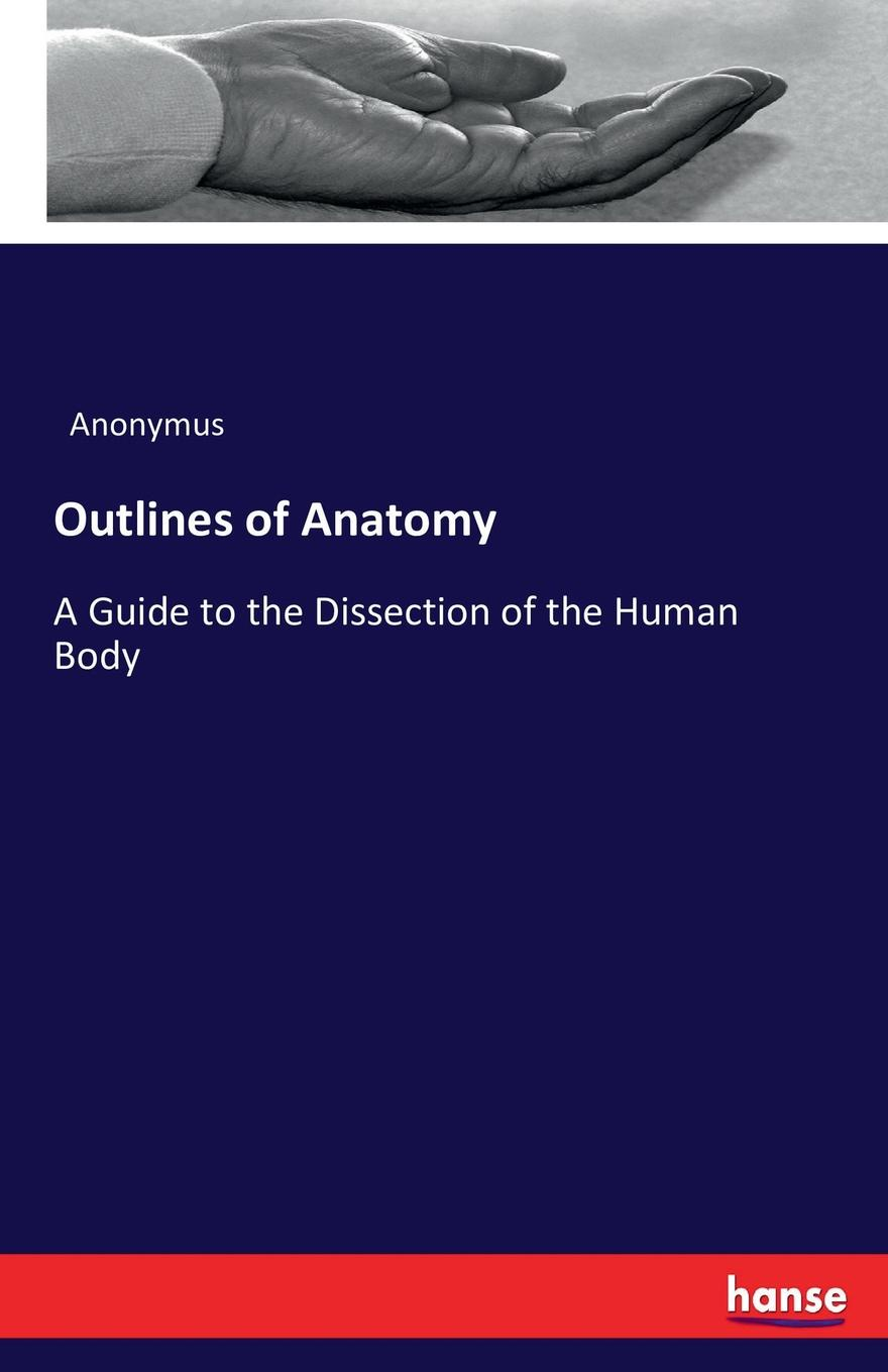 Anonymus Outlines of Anatomy mahmoud mansour guide to ruminant anatomy dissection and clinical aspects