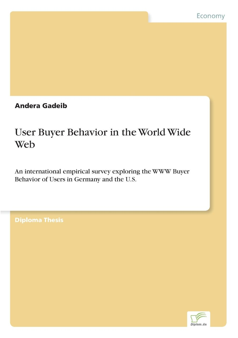 Andera Gadeib User Buyer Behavior in the World Wide Web ronny peterhans virtual communication customer care on the world wide web