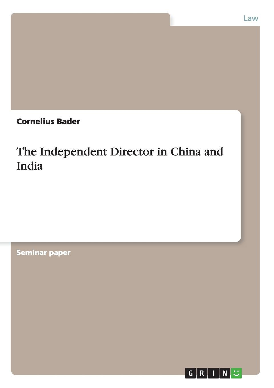 Cornelius Bader The Independent Director in China and India the director