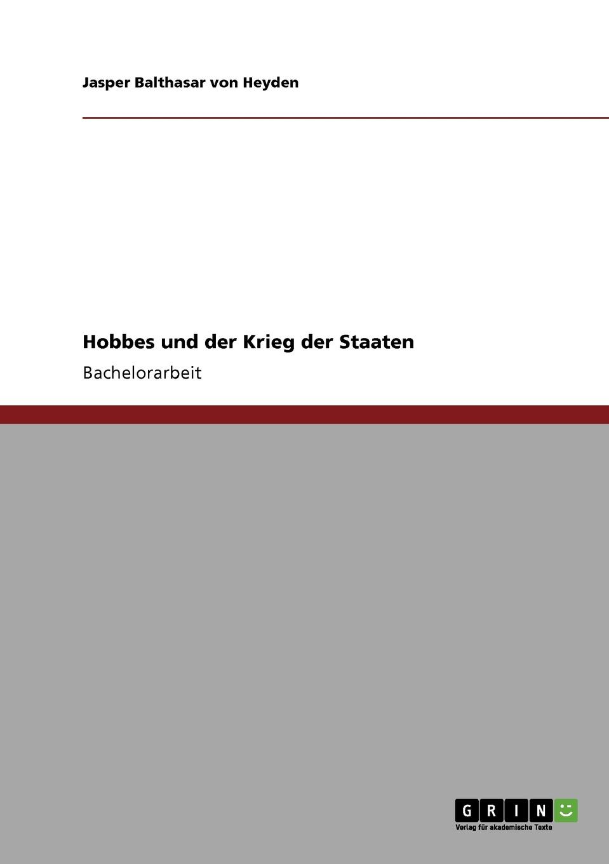 Jasper Balthasar von Heyden Hobbes und der Krieg der Staaten elisabeth hobbes the saxon outlaw s revenge