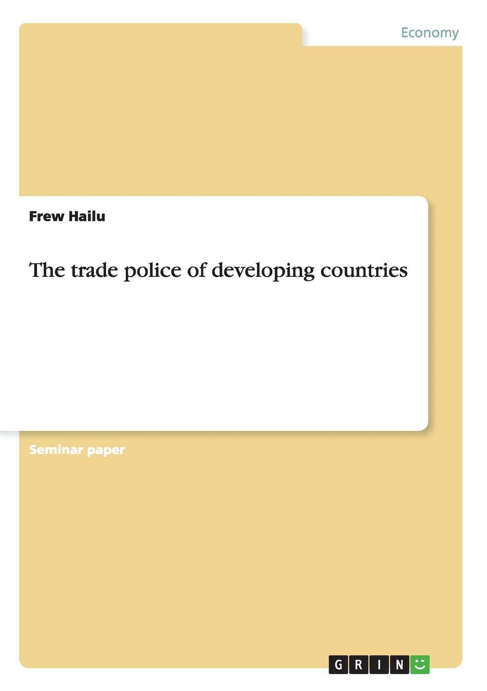 Frew Hailu The trade police of developing countries assessment of interest rates in see countries during crisis