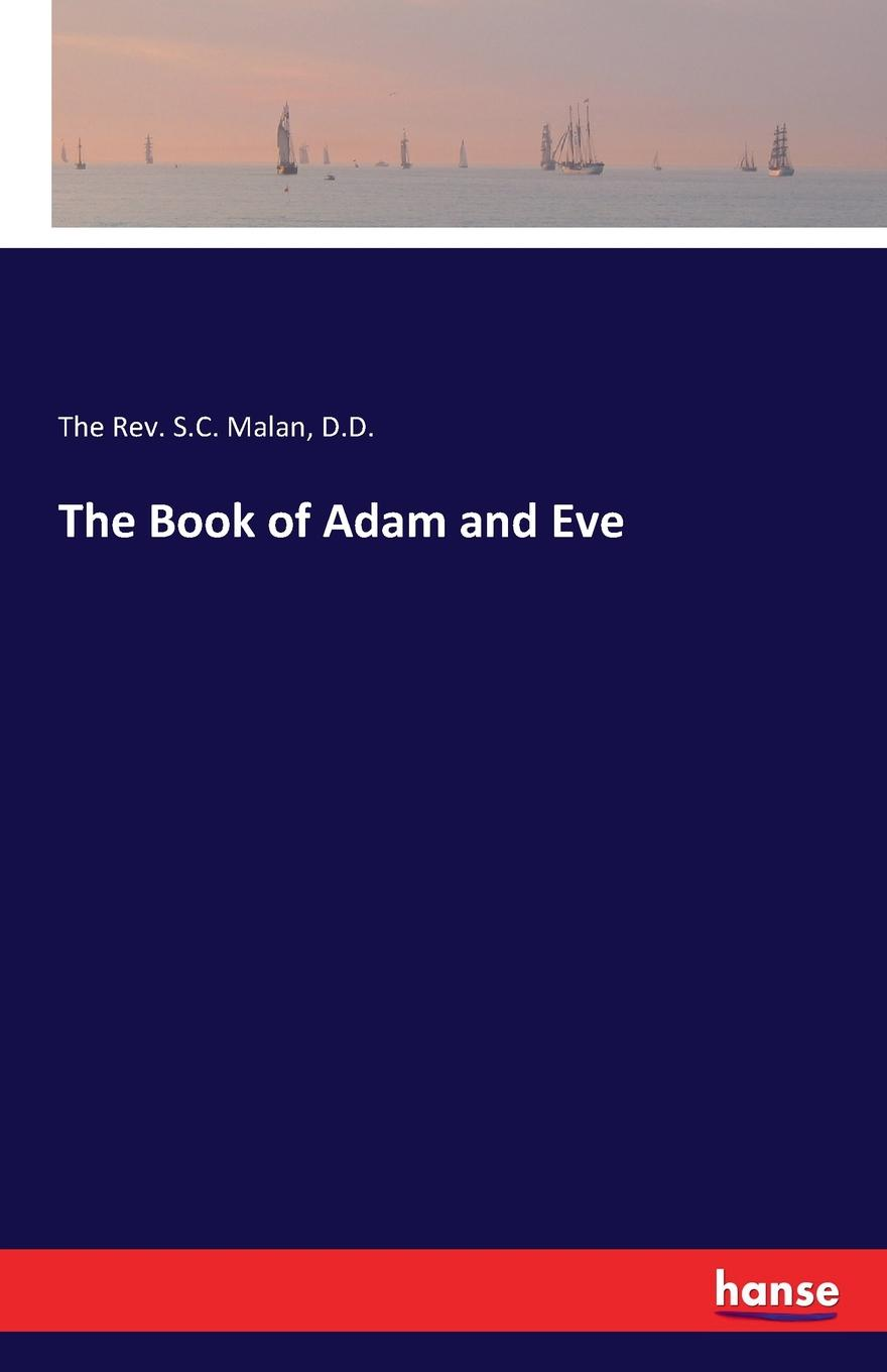 D.D. The Rev. S.C. Malan The Book of Adam and Eve original and free shipping pca 6145r rev c1 486 high quality