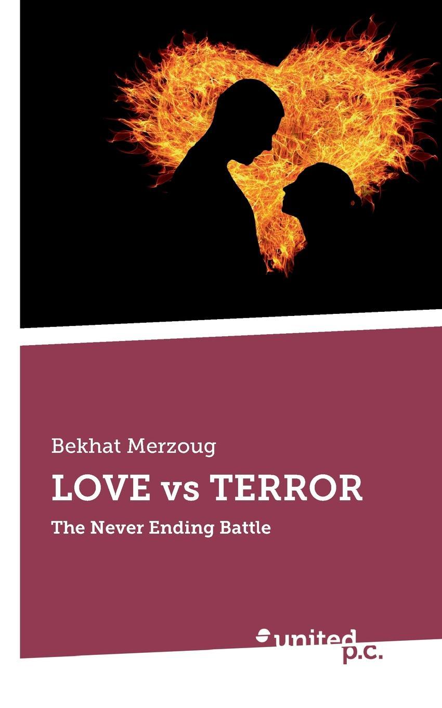 лучшая цена Bekhat Merzoug LOVE vs TERROR