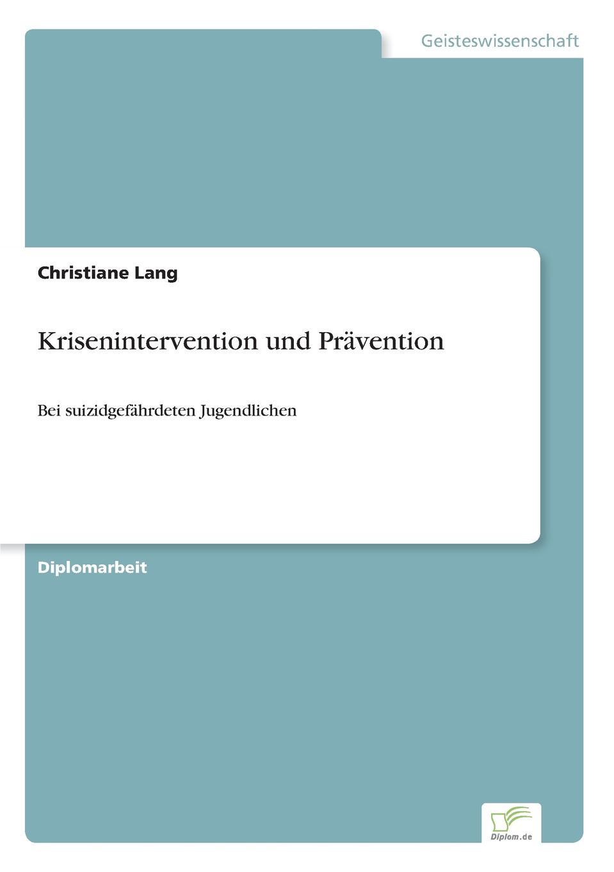 Christiane Lang Krisenintervention und Pravention недорого