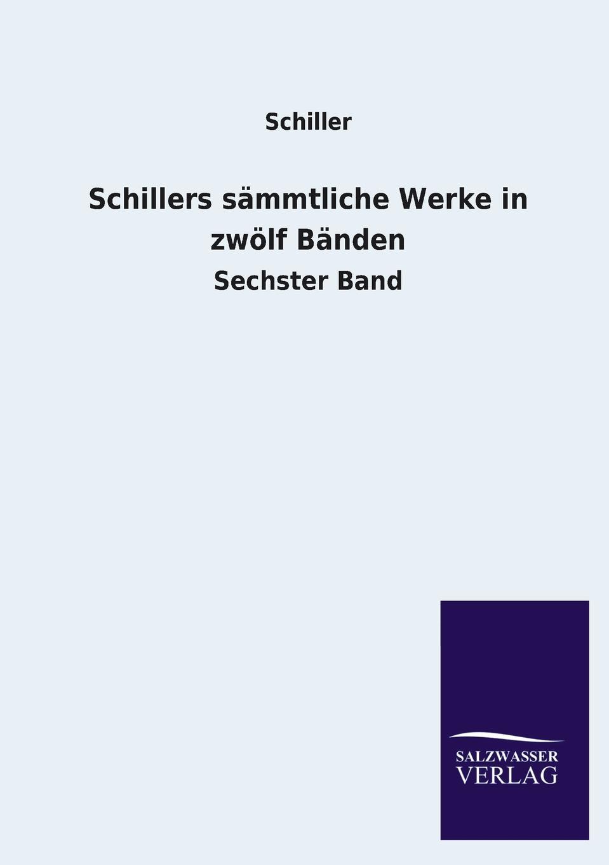 лучшая цена Schiller Schillers Sammtliche Werke in Zwolf Banden
