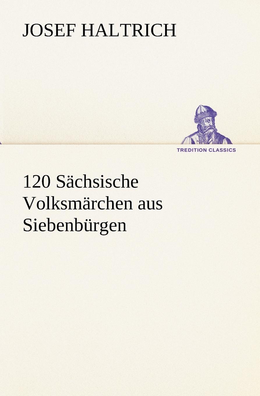 Josef Haltrich 120 Sachsische Volksmarchen Aus Siebenburgen heinrich bode volksmarchen aus der bretagne