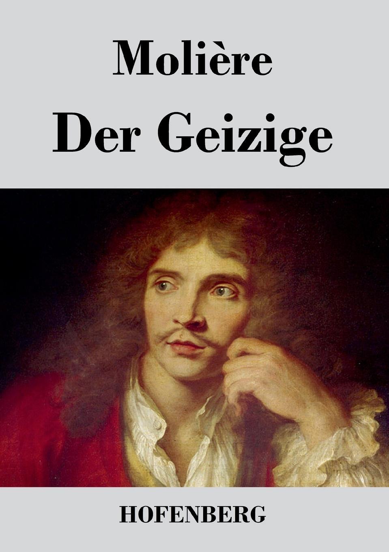 Molière Der Geizige graf von wolf ernst hugo emil baudissin life in a german crack regiment