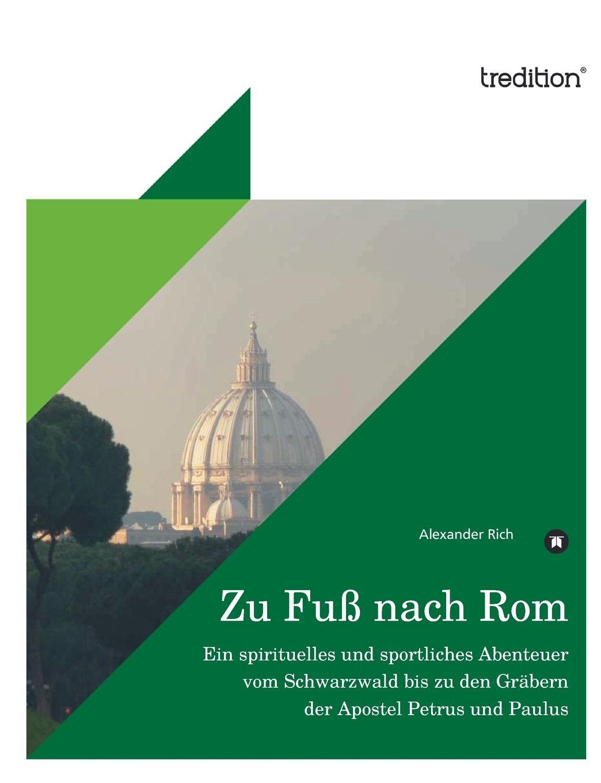 лучшая цена Alexander Rich Zu Fuss Nach ROM