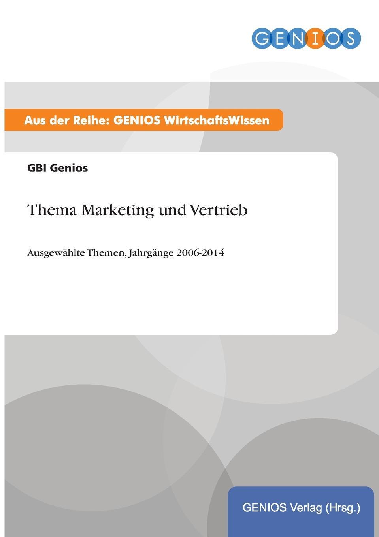 GBI Genios Thema Marketing und Vertrieb hofbauer günter professionelles controlling in marketing und vertrieb ein integrierter ansatz