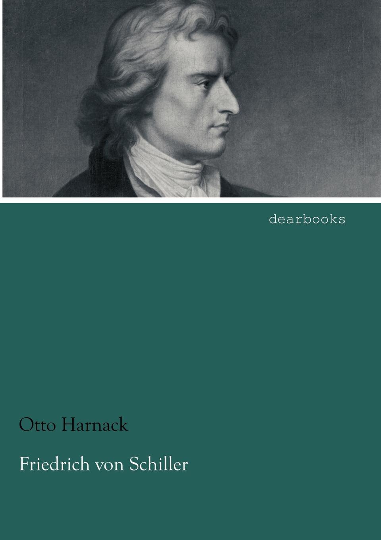 цена Otto Harnack Friedrich Von Schiller онлайн в 2017 году
