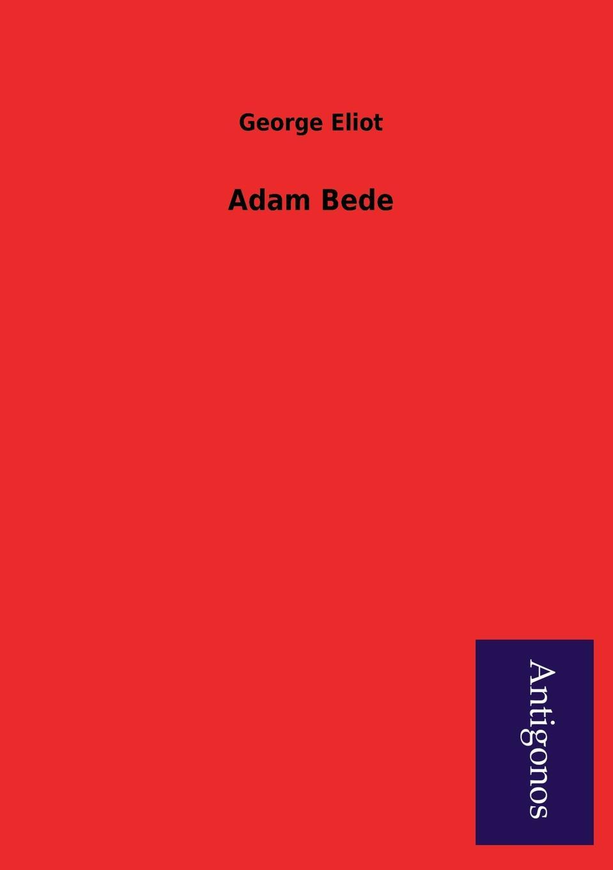 George Eliot Adam Bede blind mathilde george eliot